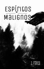 Espíritos Malignos by _j0hnny
