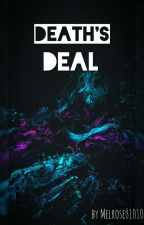 Death's Deal by melrose_1010