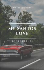 My Santos love │Oscar Diaz by BookQueen34