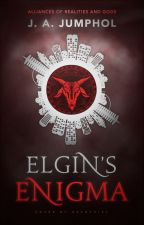 Elgin's Enigma by JJJ000YYY
