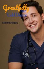 Greatfully our Cold Doctor by MarentinNiagara