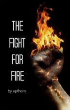 The Fight for Fire by upthere