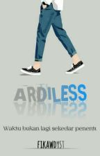 ARDILESS [On Going] by Fikawdyst