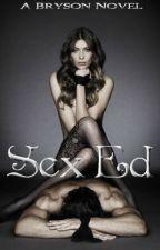 Sex Ed by ardentmoans