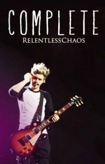 Complete (A Niall Horan Fan Fiction)