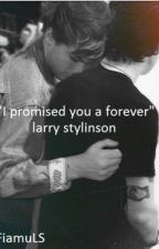 """I promised you a forever"" {Larry Stylinson #OS} by larryx100pre"