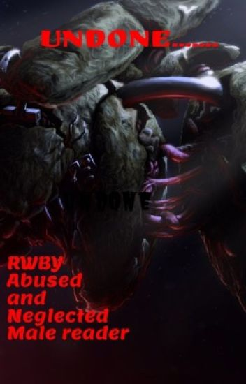 Undone      Abused and Neglected Springtrap Male Reader X