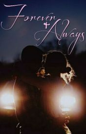 Forever & Always by SheilaAuthor