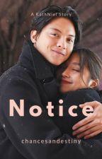 Notice - A KathNiel Story by chancesandestiny