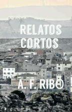 Relatos Cortos by afRibo