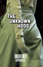The Unknown Hood || ✅ by cupcakestuds21
