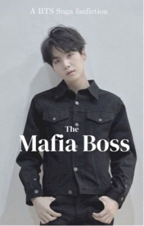 The Mafia Boss (BTS Yoongi x reader) [Complete] by SlipperyInkySquid