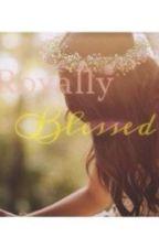 Royally Blessed by randi_k