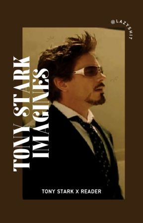 Tony Stark x Reader Oneshots - Movie Night - Wattpad