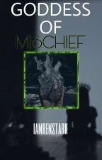 Goddess of Mischief by Alyrockyforever