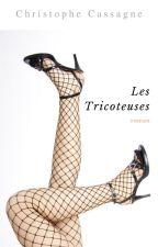 Les Tricoteuses by ChristopheCassagne5