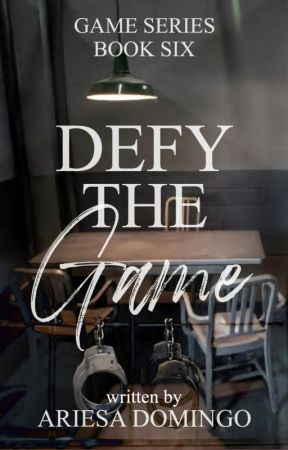 (Game Series # 6) Defy The Game by beeyotch
