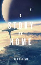 A Story of Home  by Thira4ever