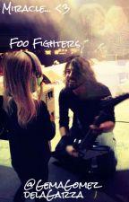 Miracle-Foo Fighters by GemaGomezDeLaGarza