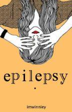 epilepsy. by imwinniey