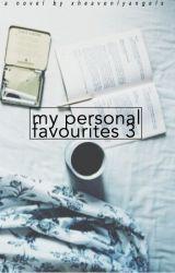 Personal Favorites 3 by XheavenlyangelX