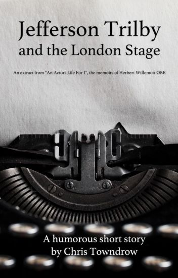 Jefferson Trilby and the London stage