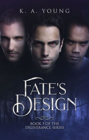 Fate's Design |18+ (Ménage) by SerenityR0se