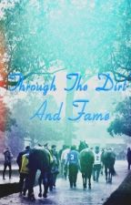 Through The Dirt and Fame (major revisions) by enable-