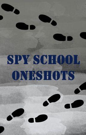 Spy School Oneshots by BlackCappedLory