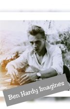 Ben Hardy Imagines by Writer-For-Fandoms