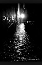 Dark Silhouette (Lesbian story) by lectorumcompulsive