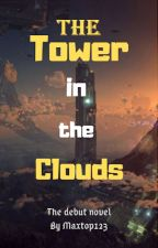 The Tower in the Clouds by maxtop123