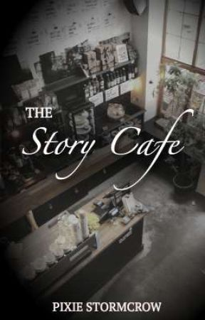 The Story Cafe by PixieStormcrow