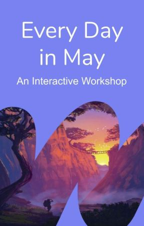 Every Day in May: An Interactive Workshop by Fantasy
