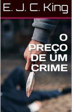 O preço de um crime by januhmitarachi