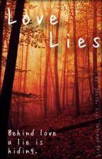 Love Lies by gatsbyzayn