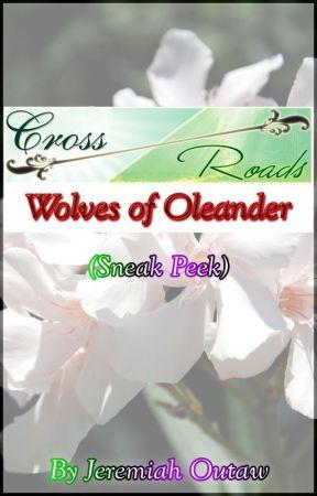 Cross Roads: Wolves of Oleander (Sneak Peek) by btinovels