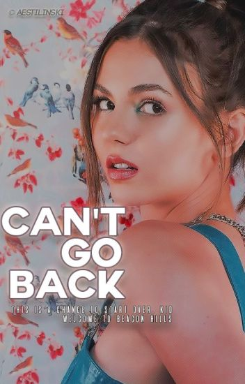 Can't Go Back » Stilinski [01]