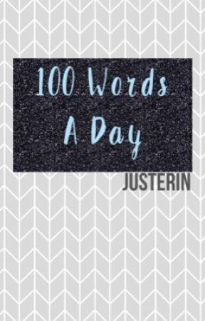 100 Words A Day (Boyxboy Drabbles) by JustErinForNow