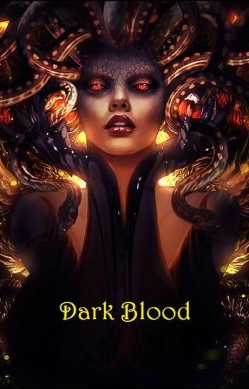 Snake hair: Dark blood (Draco x Reader) (Book 6)
