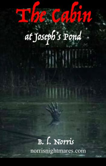 The Cabin at Joseph's Pond