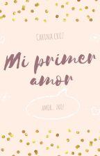 Mi primer amor by YerendyCruz