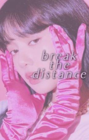 break the distance ☂︎  liskook by happynotvxbss