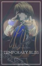 Temporary Bliss (A Hunter X Hunter Fanfic) by particularlynobody