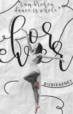 For Ever by BixbixAeney