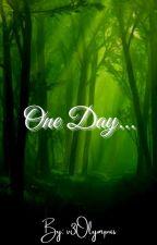 Myth And Legend- One Day... by v3Olympus