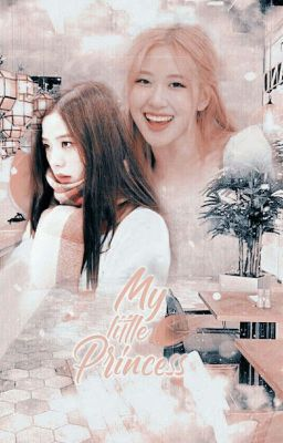 [Chaesoo] My Little Princess • Tạm Drop •