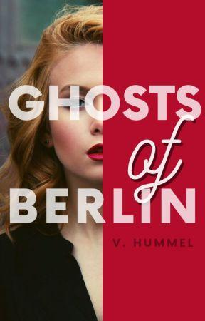 Ghosts of Berlin by vhum_stories