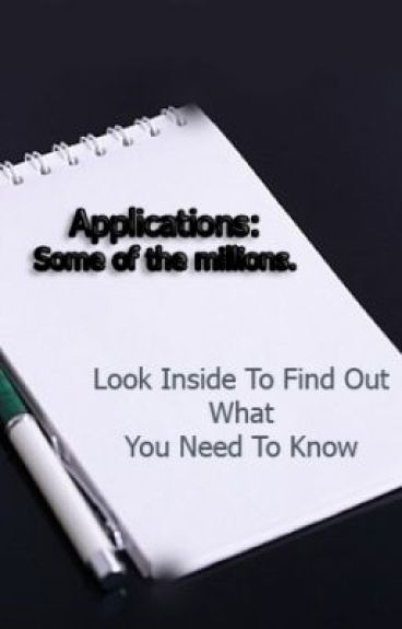 Applications- Some Of The Million. by WattyPromotersArmy