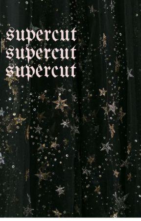 SUPERCUT | D.M by stellatuum